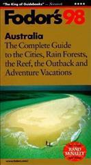 Australia and New Zealand Complete Guide to the Rain Forests, the Reef, the Alps and the Fjords