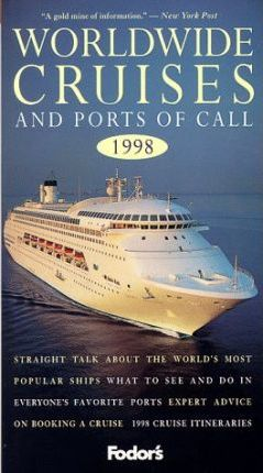 Worldwide Cruises and Ports of Call Choosing the Perfect Ship and Enjoying Your Time Ashore