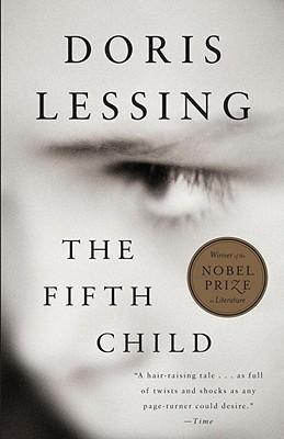 fifth child doris lessing essays Ou remember ben: the monster born to a determinedly happy family in middle-class england, an ugly, murderous goblin, all muscle and appetite he first appeared in doris lessing's 1988 novel, ''the fifth child'.