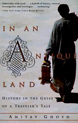 In an Antique Land : History in the Guise of a Traveler's Tale