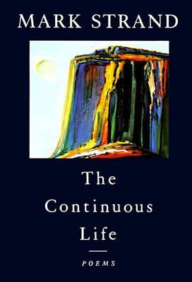 The Continuous Life