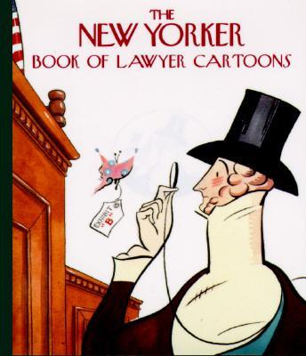 """New Yorker"" Book of Lawyer Cartoons"