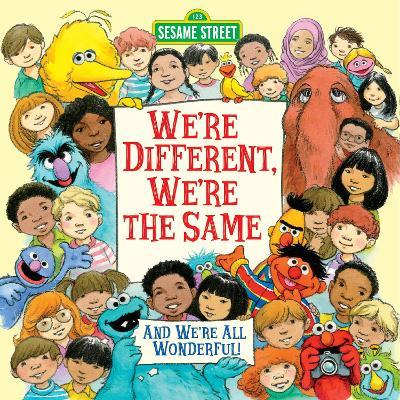 We're Different, We're the Same: Sesame Street