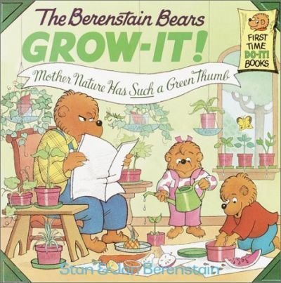 The Berenstain Bears Grow-it
