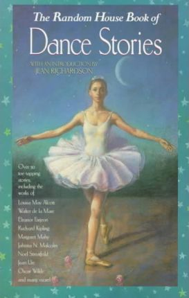 The Random House Book of Dance Stories