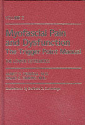 Myofascial Pain and Dysfunction: The Trigger Point Manual