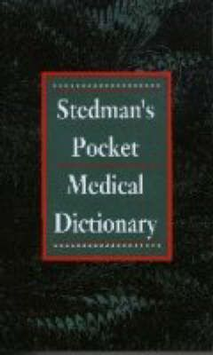 Stedman's Pocket Medical Dictionary