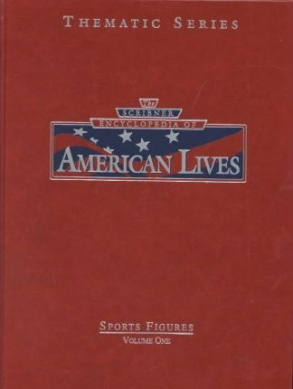 Scribner Encyclopedia of American Lives