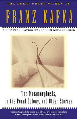 """""""Metamorphosis, """" """"in the Penal Colony"""" and Other Stories"""