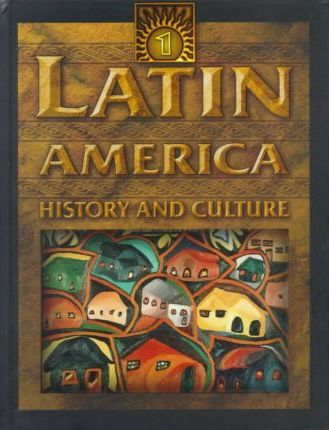 Latin America, History and Culture