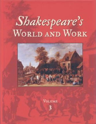 Shakespeares World and Work V3