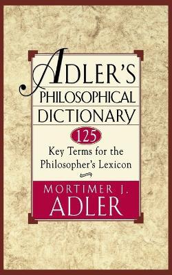Adler's Philosophical Dictionary