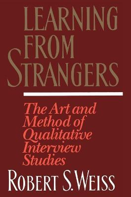 Astrosadventuresbookclub.com Learning From Strangers : The Art and Method of Qualitative Interview Studies Image