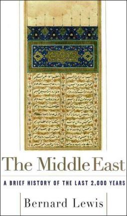 The Middle East : A Brief History of the Last 2, 000 Years