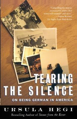 Tearing the Silence: Being German in America