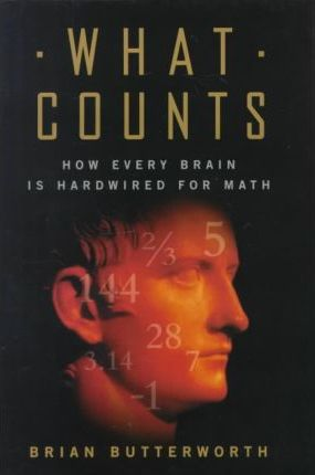 What Counts  How Every Brain Is Hardwired for Math