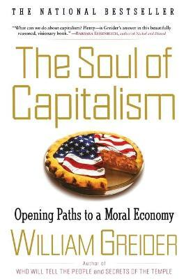Soul of Capitalism: Opening Paths to a Moral Economy