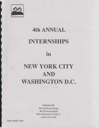 Fourth Annual Internships in New York City and Washington D.C.