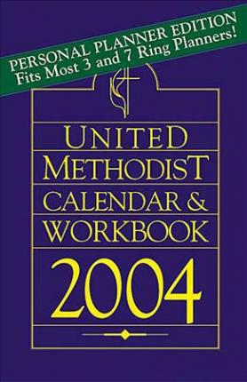 Personal Planner Edition of the United Methodist Calendar and Workbook 2004