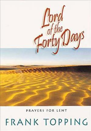Lord of the Forty Days