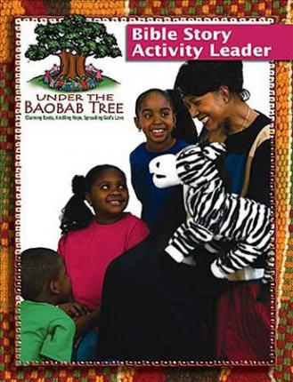 Under the Baobab Tree Bible Story Actvity Leader