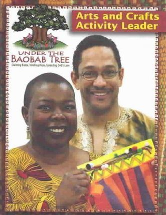 Under the Baobab Tree Arts and Crafts Activity Leader
