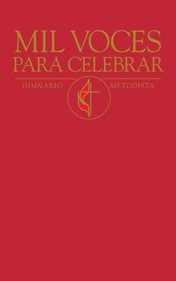 Mil Voces Para Celebrar / A Thousand Voices to Celebrate Red Hymnal