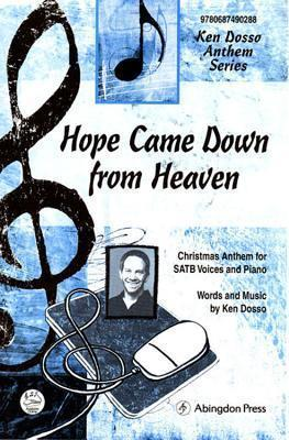 Hope Came Down from Heaven Anthem