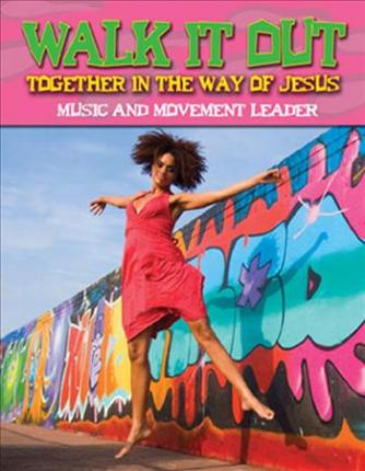 Vacation Bible School 2008 Walk It Out Music and Movement Leader Vbs