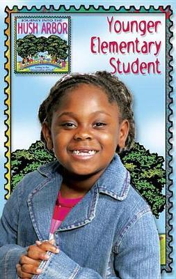 Journey Into the Hush Arbor Student Handbook Younger Elementary