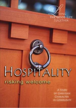 Living the Good Life Together - Hospitality DVD