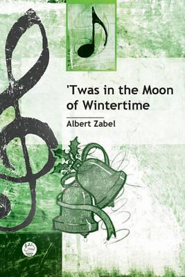 'Twas in the Moon of Wintertime Anthem