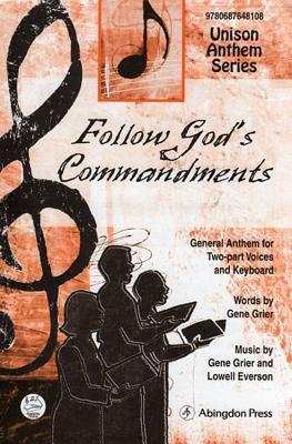 Follow God's Commandments Anthem