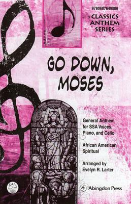 Go Down, Moses Anthem
