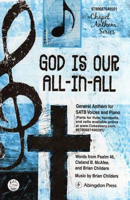 God Is Our All-In-All Anthem