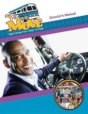 Vacation Bible School on the Move Director's Manual Vbs09