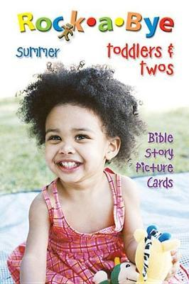 Rockabye Toddlers Twos Bible Story Cards Summer