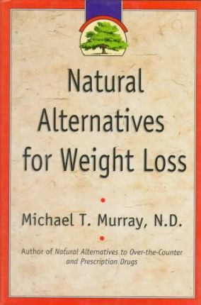 Natural Alternatives for Weight Loss