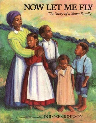 Now Let Me Fly  The Story of a Slave Family
