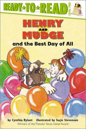 Henry and Mudge and the Best Day of All : Ready to Read Level 2