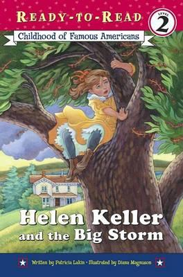 Helen Keller and the Big Storm  Childhood of Famous Americans