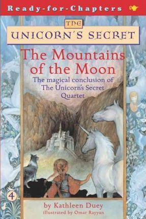 The Mountains of the Moon: The Fourth Book in The Unicorn's