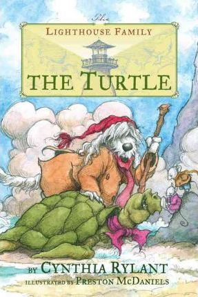 Lighthouse Family 4 The Turtle Cynthia Rylant 9780689863127