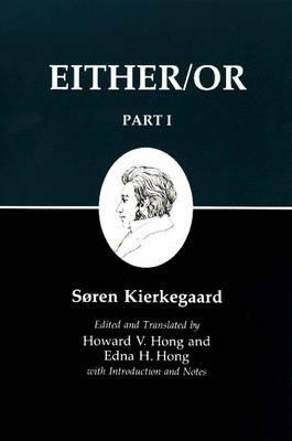 Kierkegaard's Writings: Kierkegaard's Writing, III, Part I: Either/Or Either/Or v. 3