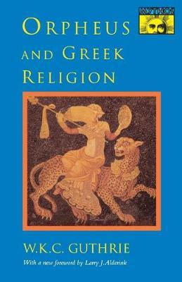 Astrosadventuresbookclub.com Orpheus and Greek Religion : A Study of the Orphic Movement Image