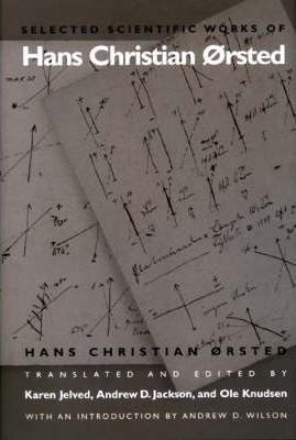 Selected Scientific Works of Hans Christian Orsted