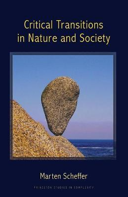 Critical Transitions in Nature and Society