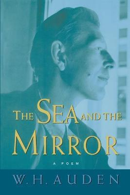 The Sea and the Mirror