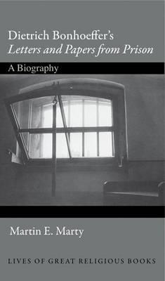 Dietrich Bonhoeffer's Letters and Papers from Prison