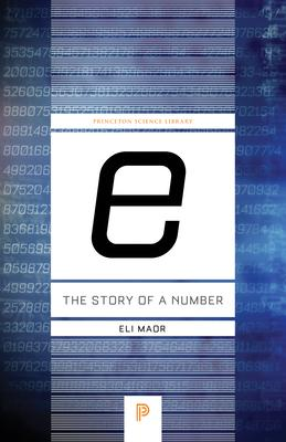 """e:"" The Story of a Number"